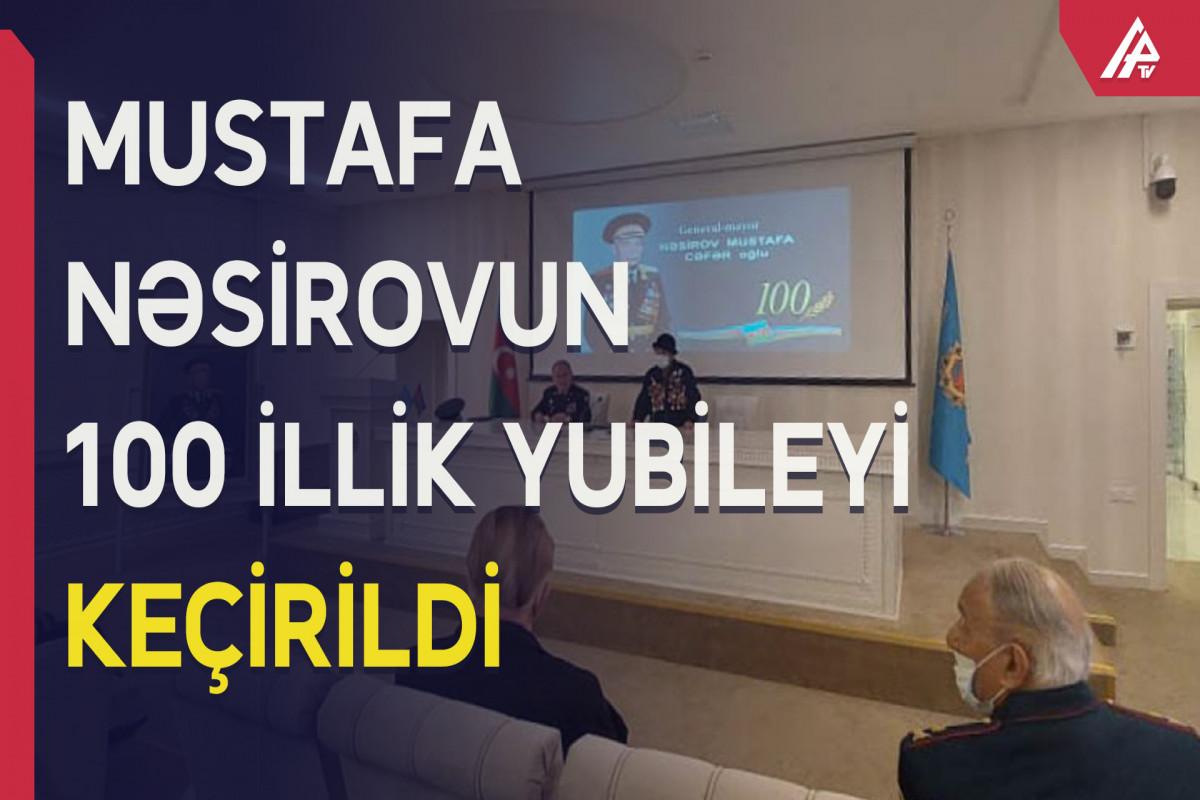 General-mayor Mustafa Nəsirovun 100 illik yubileyinə həsr edilmiş xatirə tədbiri keçirilib