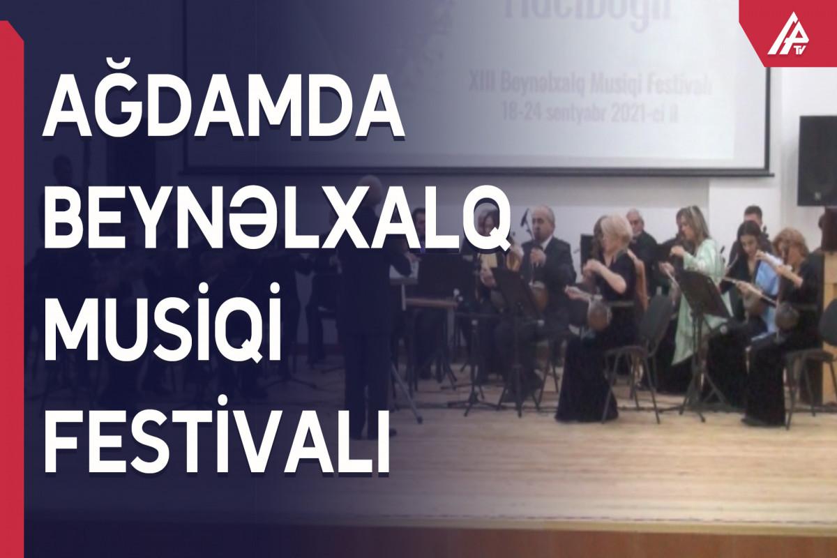 Ağdamda XIII Üzeyir Hacıbəyli adına Beynəlxalq Musiqi Festivalı çərçivəsində tədbir keçirilib
