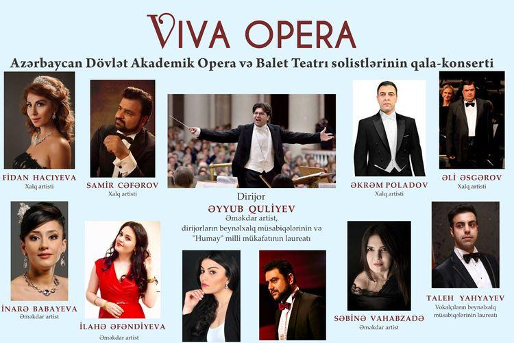 """Opera və Balet Teatrında """"Viva Opera"""" adlı qala-konsert keçiriləcək"""