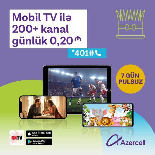 """""""Azercell"""" dünyanın ən çox baxılan telekanallarını təqdim edib ®"""