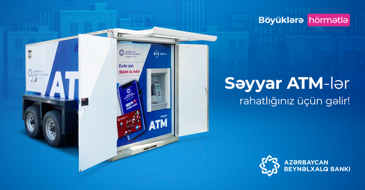 Azərbaycan Beynəlxalq Bankı səyyar bankomatlar layihəsinə başlayıb <span class=
