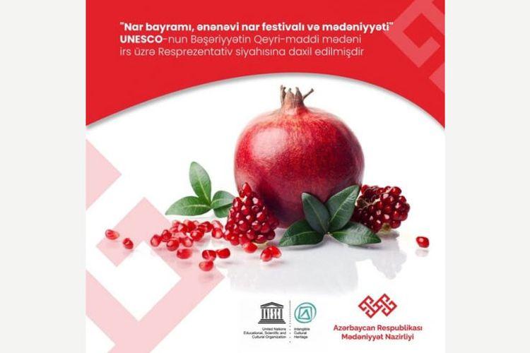 """""""Nar bayramı, ənənəvi nar festivalı və mədəniyyəti"""" nominasiya sənədi UNESCO-nun Reprezentativ Siyahısına daxil edilib"""