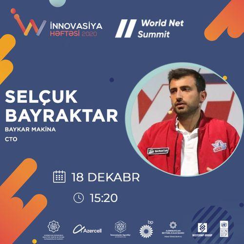 """Bugünkü """"World Net Summit"""" beynəlxalq onlayn konfransında Selçuk Bayraktar çıxış edəcək"""