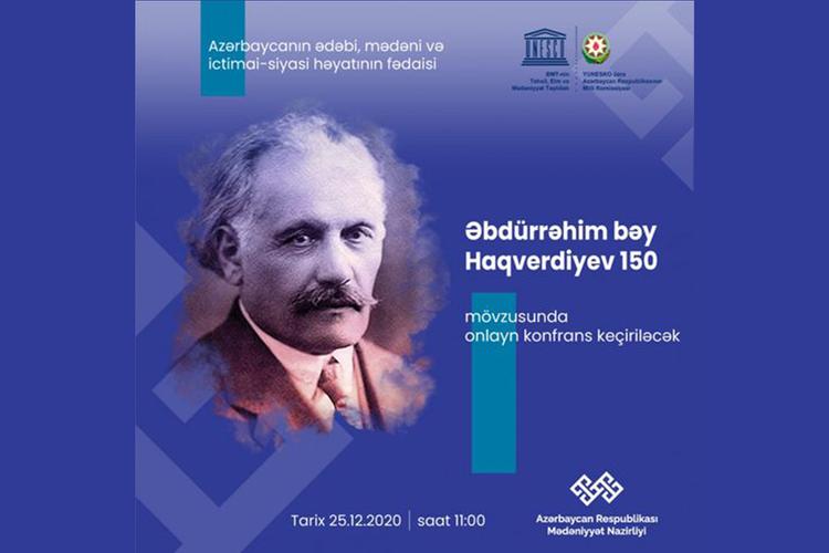Əbdürrəhim bəy Haqverdiyevin 150 illik yubileyinə həsr olunan konfrans keçiriləcək