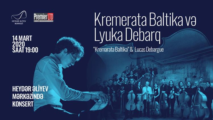 """Heydər Əliyev Mərkəzində """"Kremerata Baltika"""" kamera orkestri və pianoçu Lyuka Debarqın konserti keçiriləcək"""