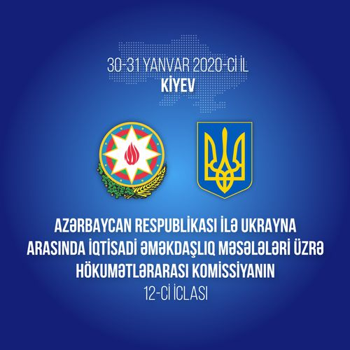Kiyevdə Azərbaycan-Ukrayna Hökumətlərarası Komissiyasının iclası keçiriləcək