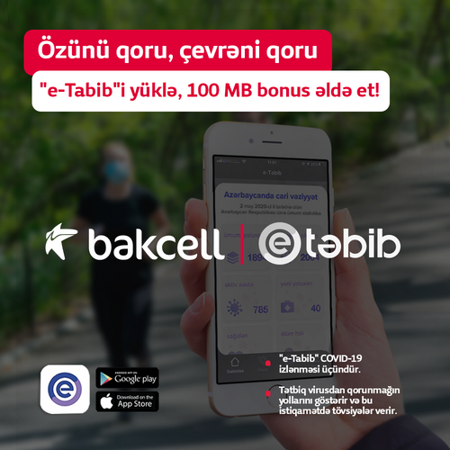 """Prevent the infection by means of """"e-Tabib""""! A gift for Bakcell customers who use the mobile app"""