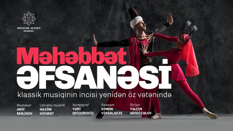 """""""Məhəbbət əfsanəsi"""" baletinin təqdimat tarixi dəyişdirilib"""