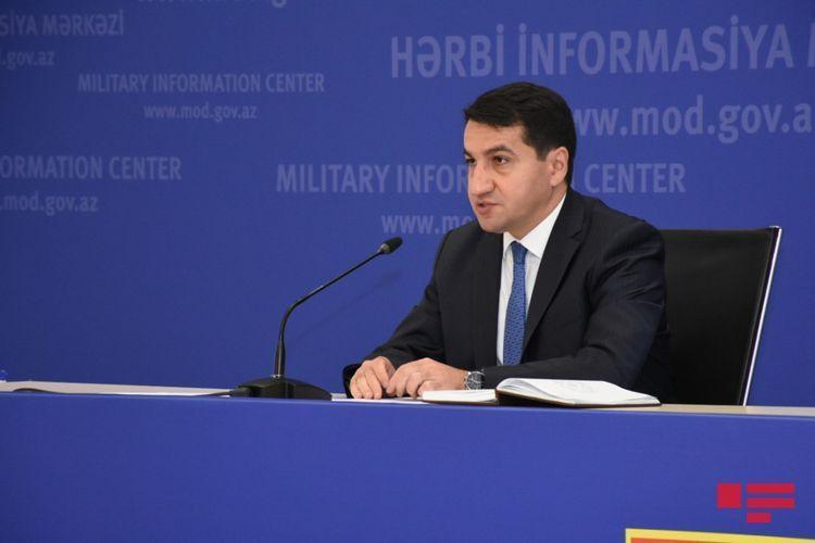 Хикмет Гаджиев: Армения проводит политику уничтожения всех связанных с миром возможностей