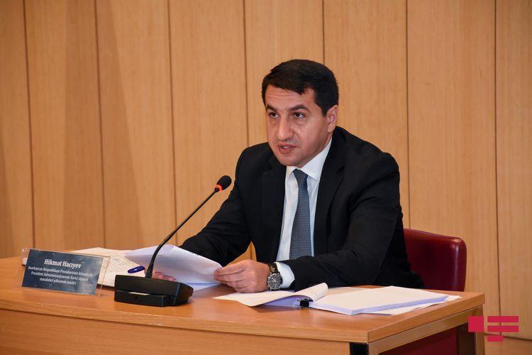 Хикмет Гаджиев: Сопредседатели годами пренебрегают заявлениями Баку о незаконном заселении Карабаха