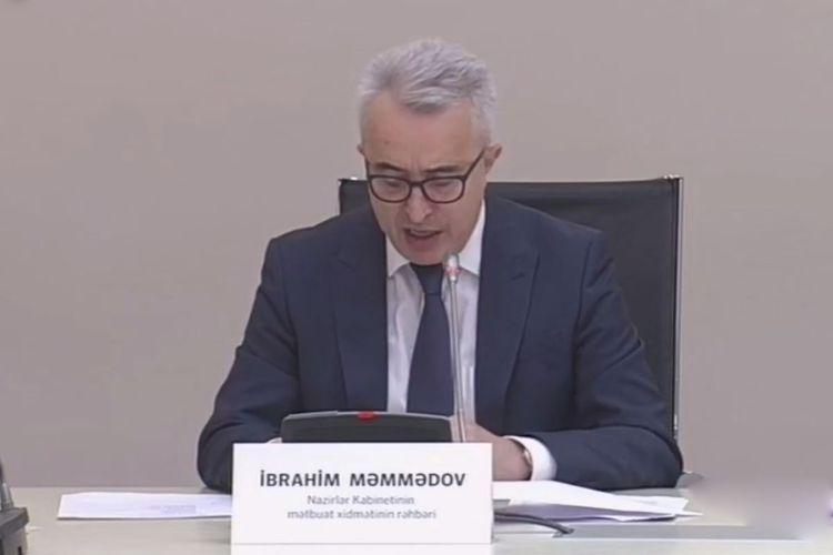 Ибрагим Мамедов: Объем ущерба, нанесенного в результате армянской агрессии, будет изучен в кратчайшие сроки