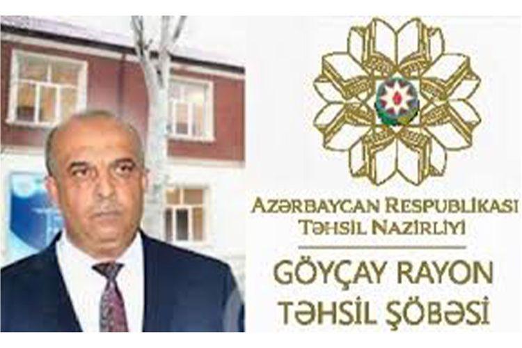 Göyçay Rayon Təhsil Şöbəsinin müdiri vəfat edib