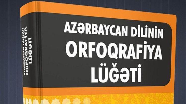 В новый орфографический словарь азербайджанского языка добавлено 6 тысяч слов