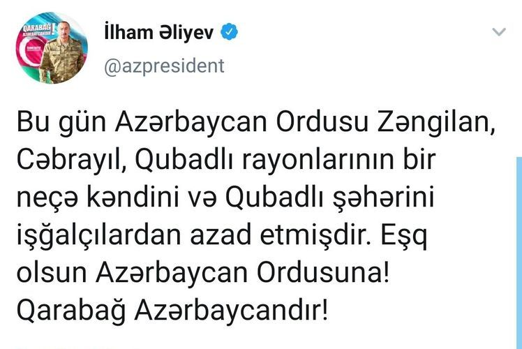 """President: """"Several villages of Zangilan, Jabrayil, Gubadli regions and Gubadli city have been liberated from occupation"""""""