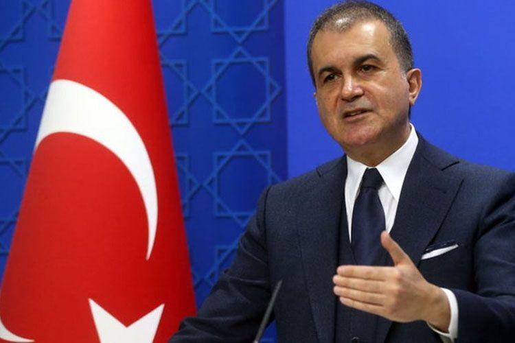 """AKP sözçüsü Ömer Çelik: """"Ermənistan bu dəfə də atəşkəsi pozmaqla diplomatik yolu yox, hücum yolu seçdiyini bir daha sübut edib"""""""