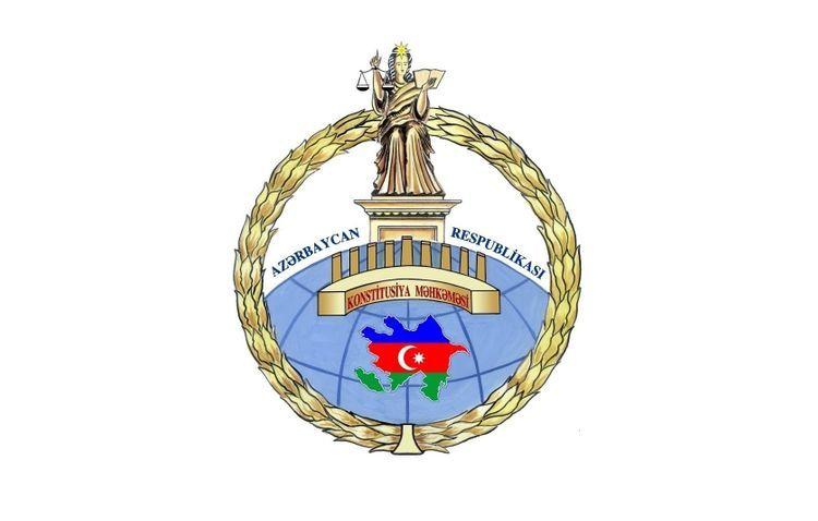 Конституционный суд обратился к органам конституционного правосудия мира в связи с терактами, совершенными Арменией в Барде