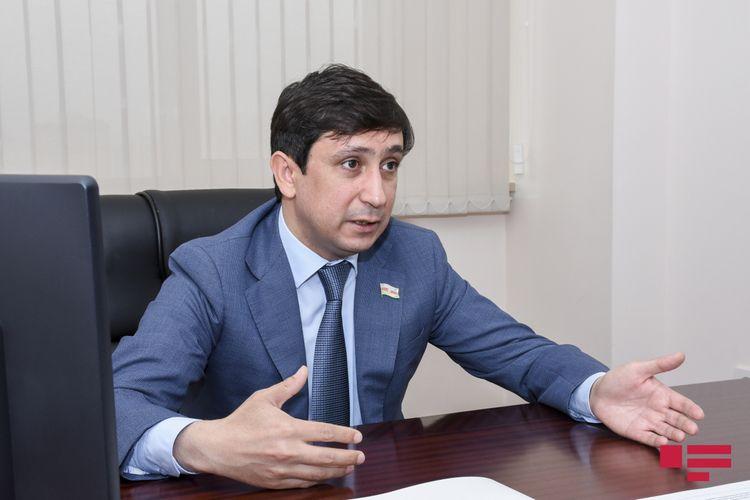 """Deputat: """"Bəzi qruplar dövlətə qarşı xain mövqe tutub"""""""