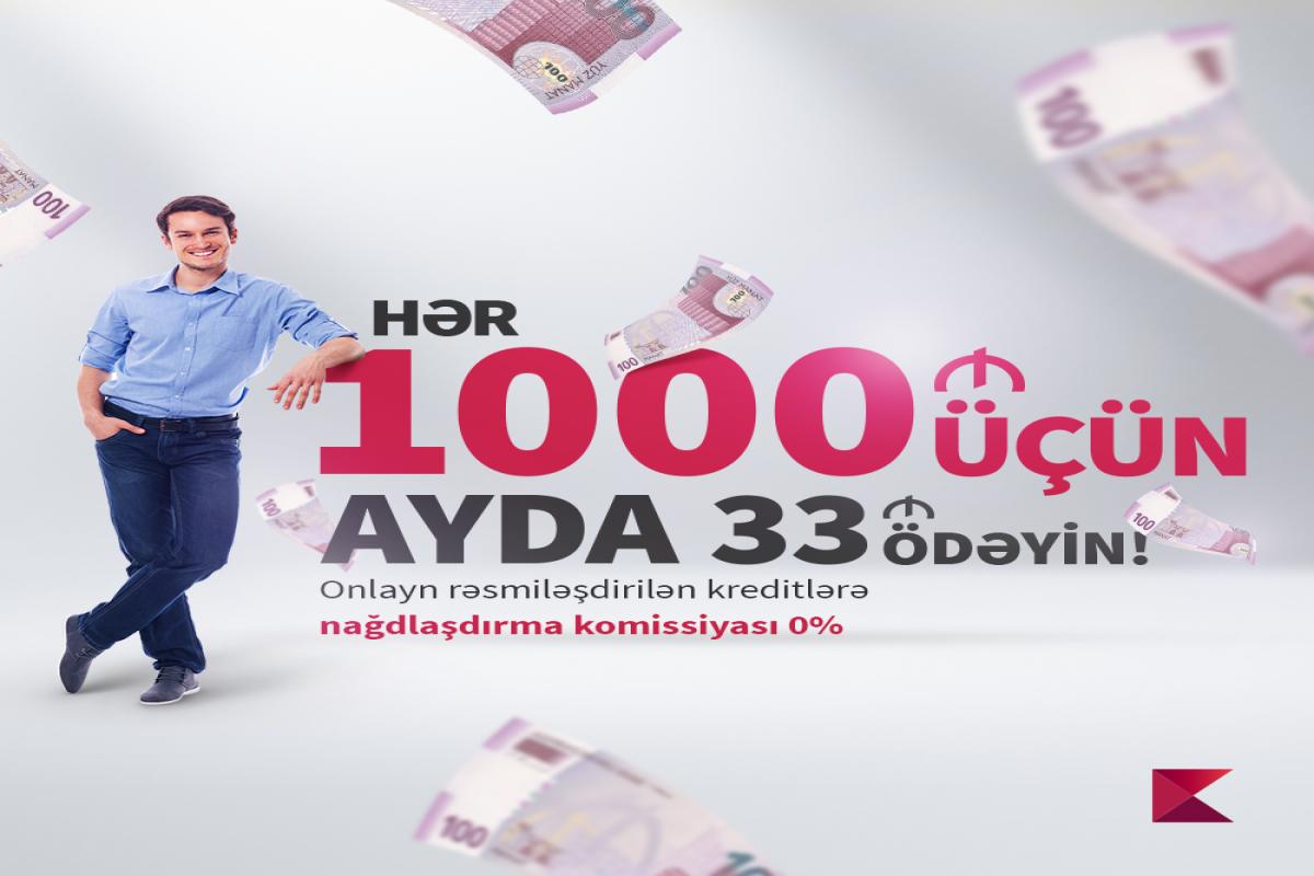 """""""Kapital Bank"""" yeni güzəştli kredit kampaniyasına start verib"""