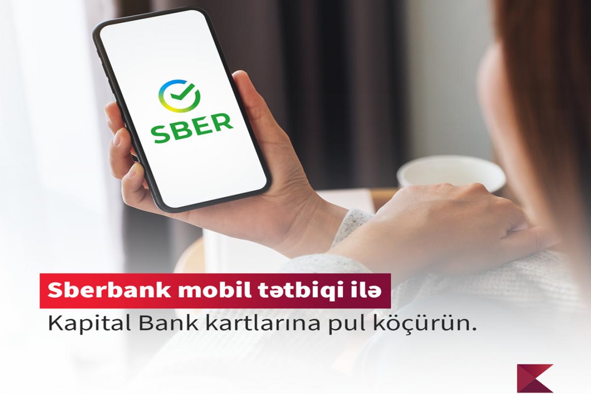 """""""Kapital Bank"""" """"Sberbank""""la əməkdaşlığı genişləndirir"""