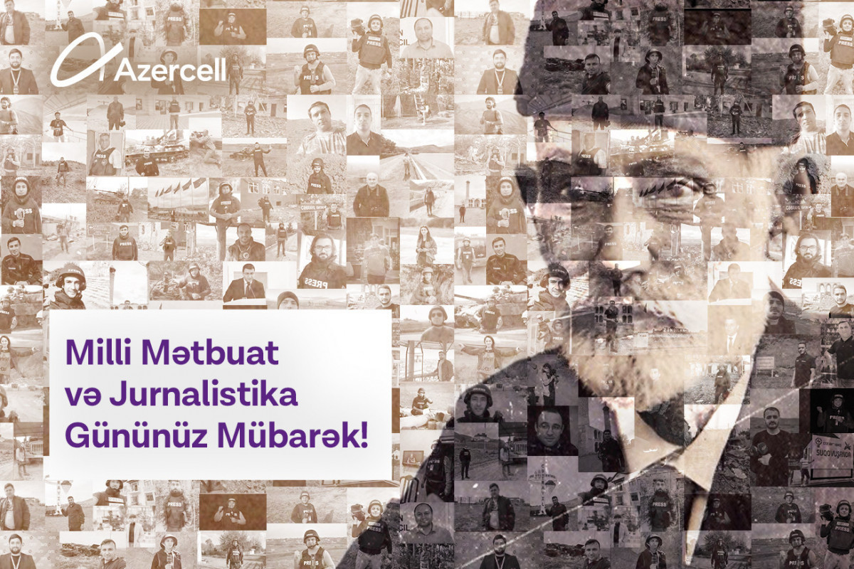 Azercell congratulates media representatives with National Press and Journalism Day