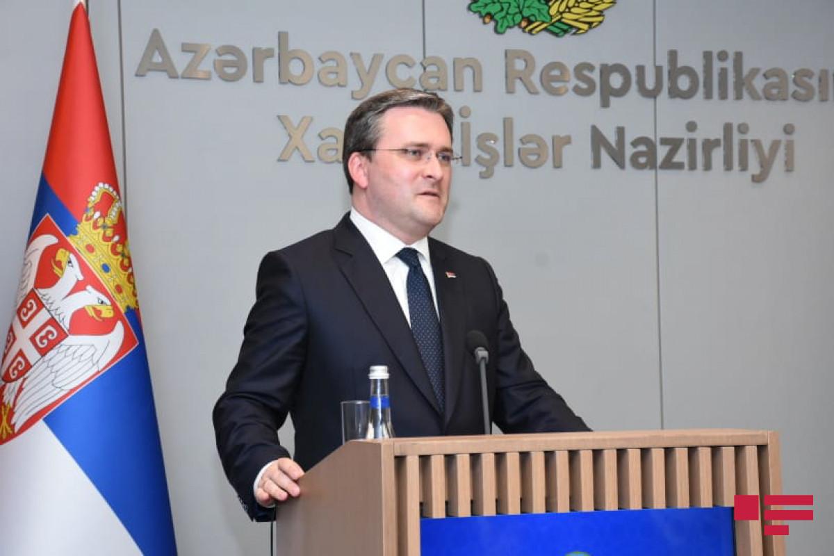 """Serbiya XİN başçısı: """"Azərbaycan Prezidenti Serbiyaya səfər edəcək"""""""