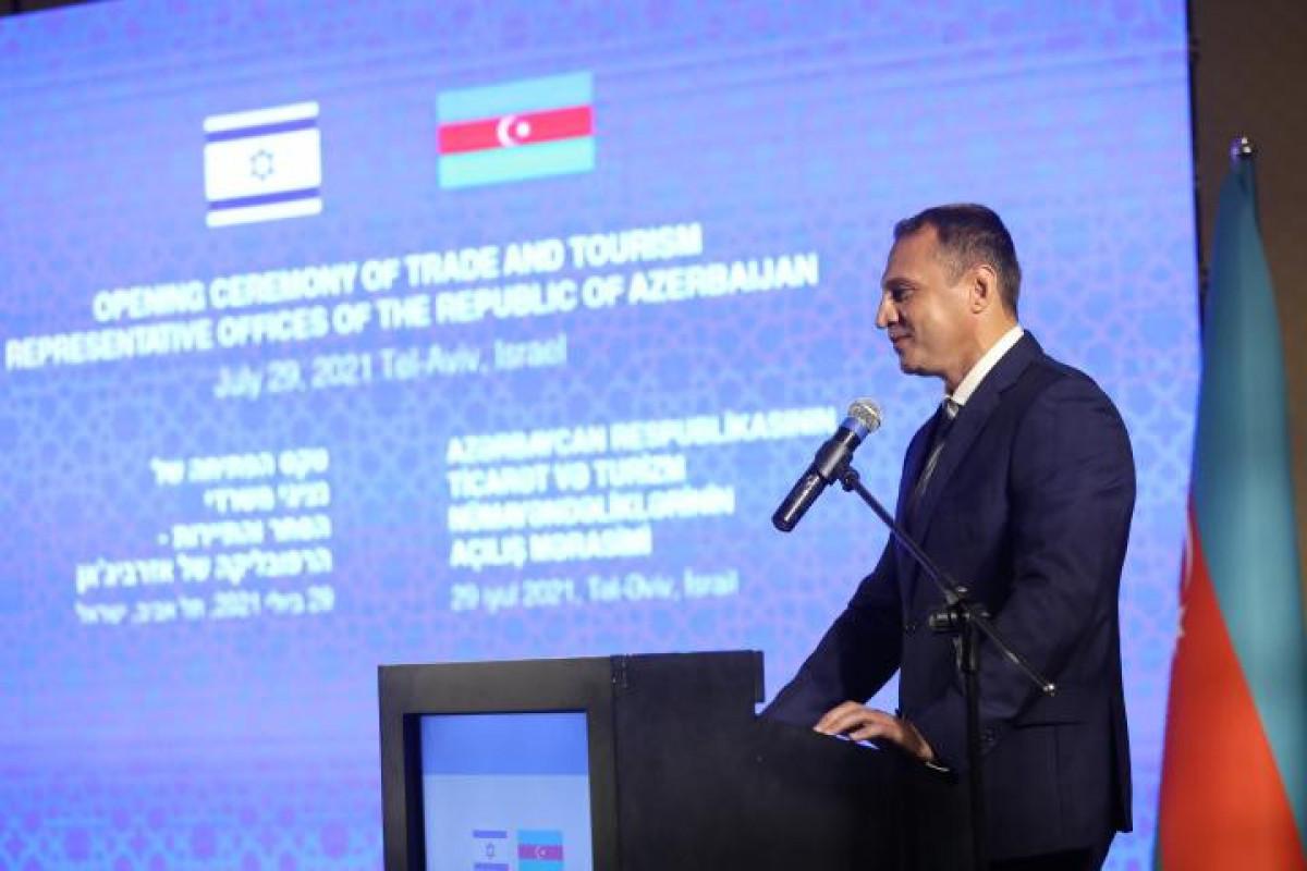 """Министр туризма Израиля: Открытие Торгового представительства Азербайджана является очередным этапом на пути к новым достижениям-<span class=""""red_color"""">ОБНОВЛЕНО"""