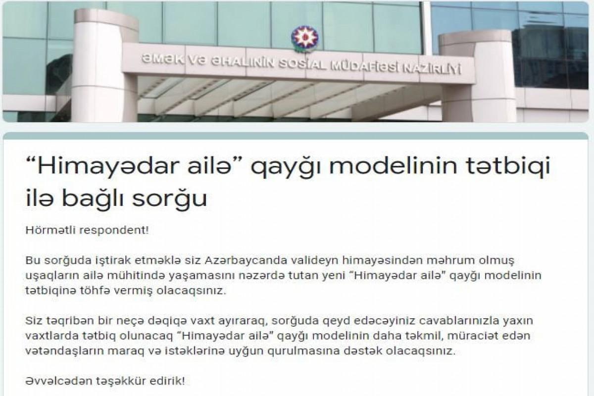 """""""Himayədar ailə"""" qayğı modelinin tətbiqi ilə əlaqədar sorğu davam edir"""