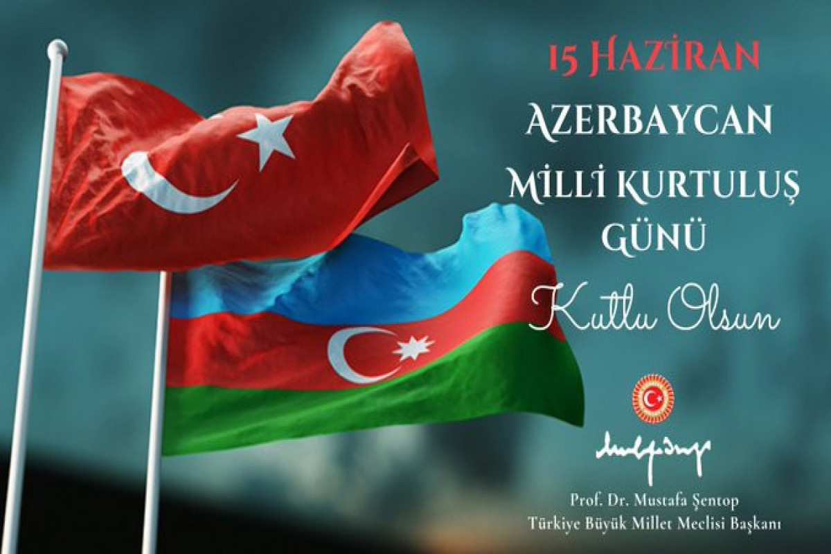 Speaker of the Turkish Grand National Assembly congratulates Azerbaijan on National Salvation Day
