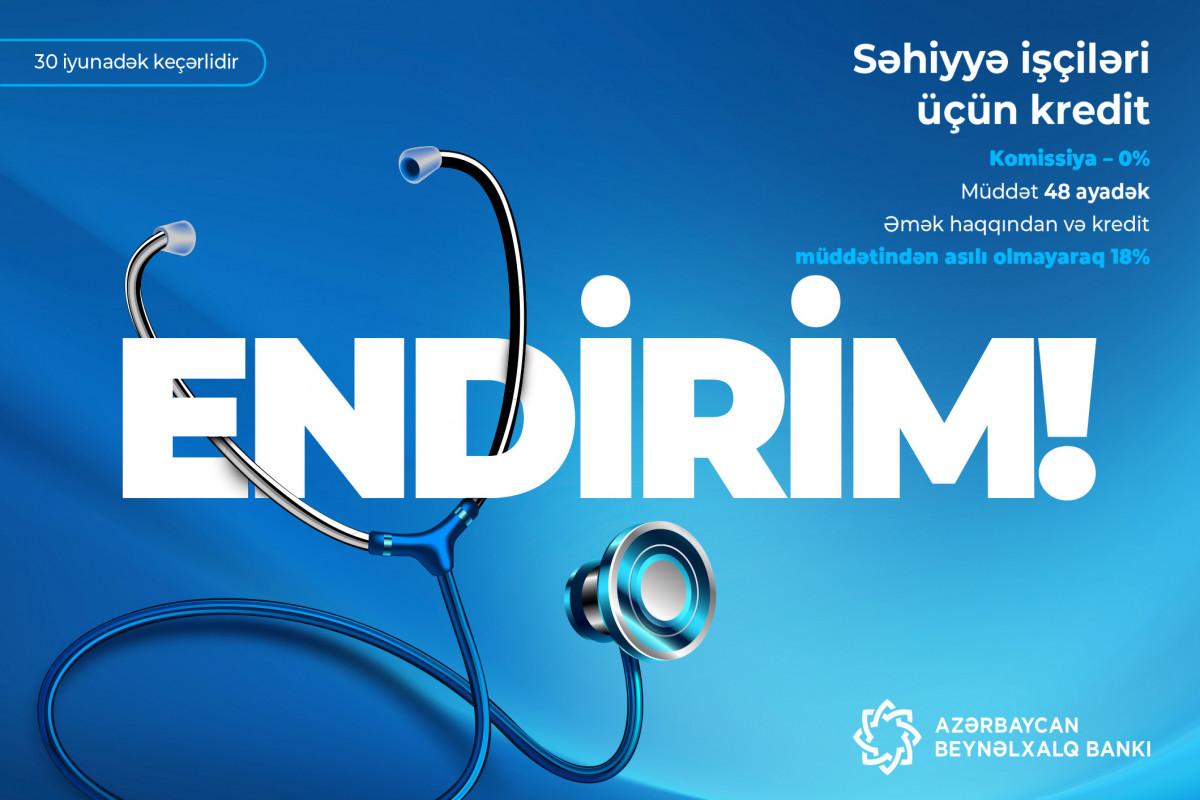 Azərbaycan Beynəlxalq Bankı səhiyyə işçiləri üçün kampaniya keçirir
