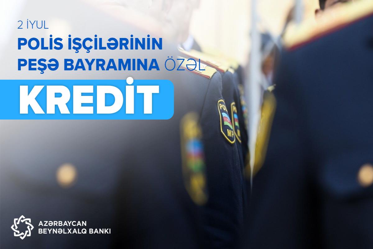 Azərbaycan Beynəlxalq Bankı polis işçiləri üçün kampaniya keçirir