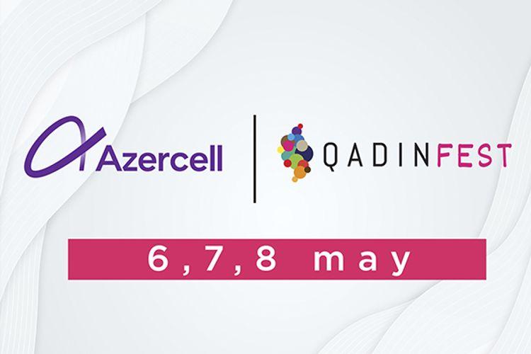 """""""Azercell"""" ilk Onlayn Qadın Festivalının rəqəmsal tərəfdaşıdır"""