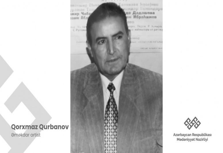 Скончался заслуженный артист Горхмаз Гурбанов
