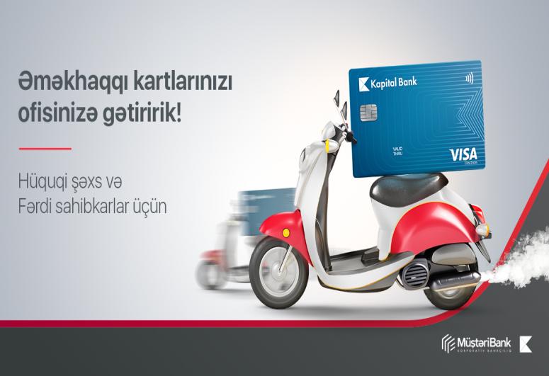 Kapital Bank впервые в Азербайджане представил услугу доставки зарплатных карт