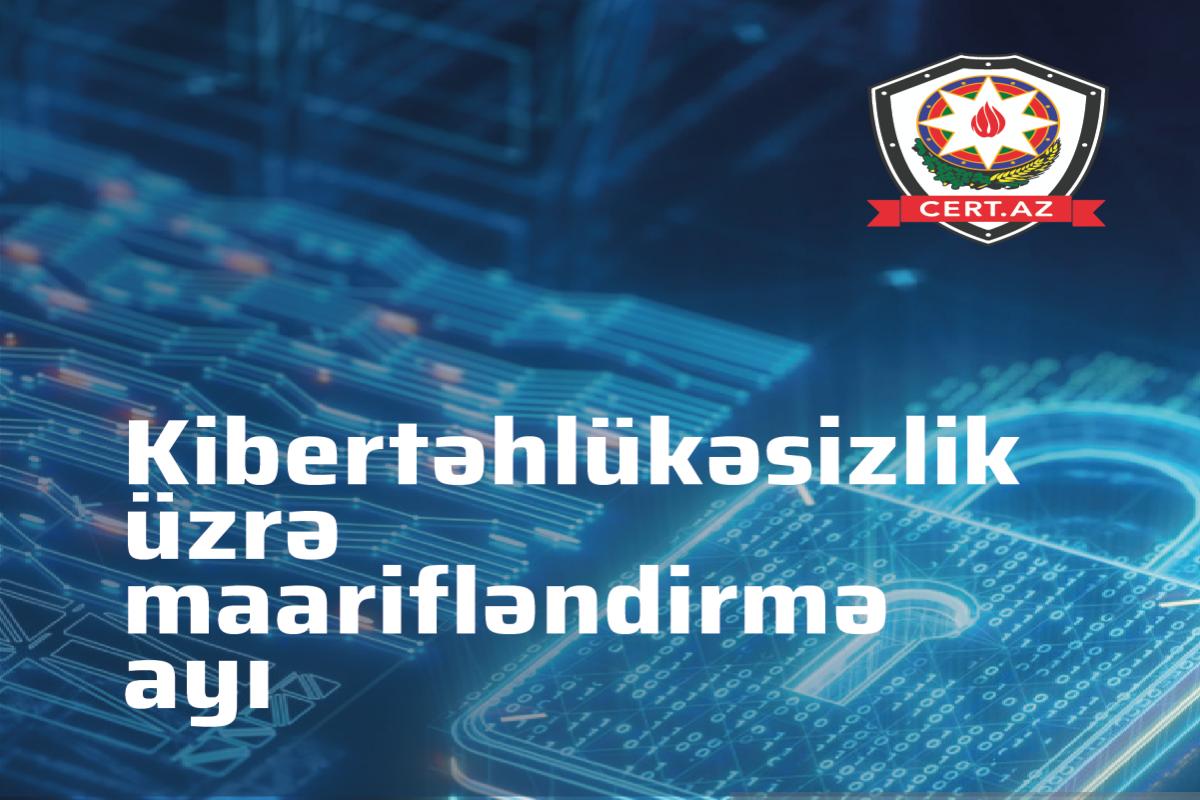 """""""Kibertəhlükənin Fərqindəyəm"""" şüarı ilə silsilə tədbirlər keçiriləcək"""