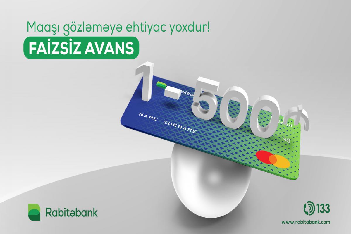 """""""Rabitəbank""""dan əməkhaqqı alanlara faizsiz avans®"""