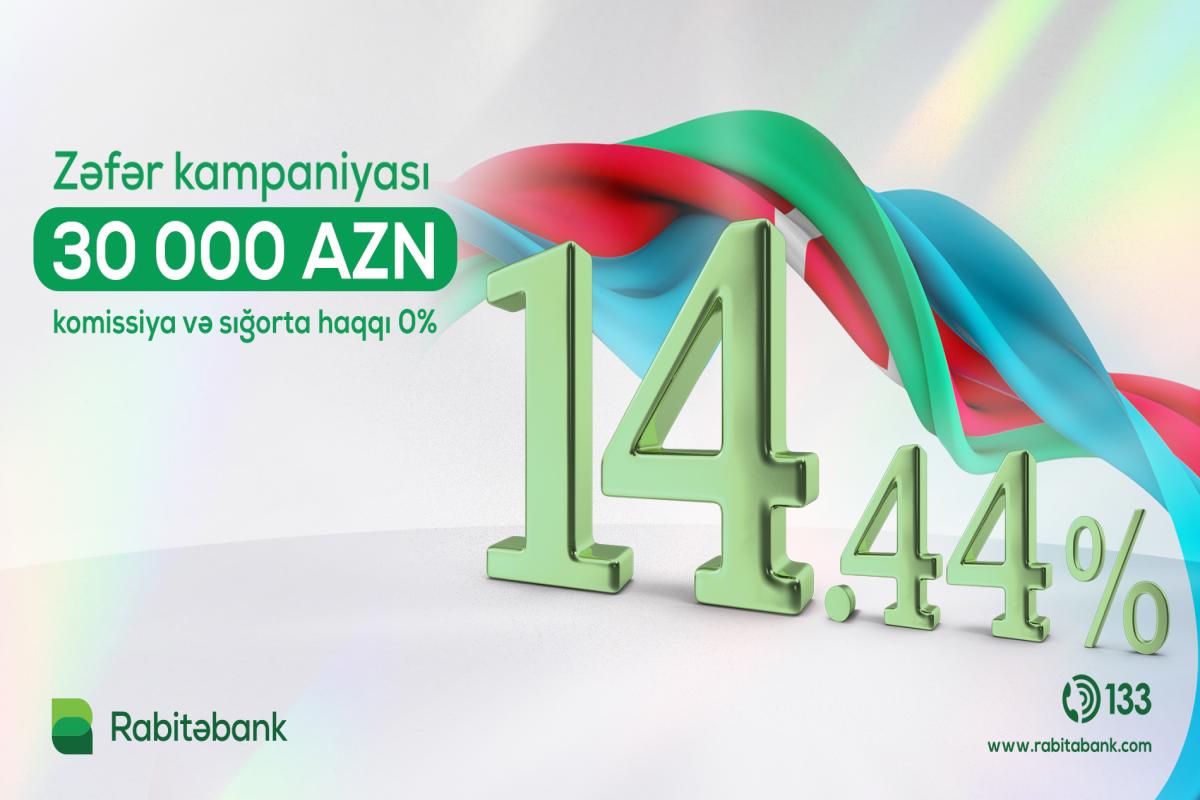 """""""Rabitəbank""""dan illik cəmi 14,44%-lə nağd pul krediti<span class=""""red_color"""">®"""