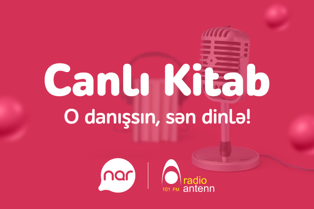 """""""Nar"""" ən böyük Azərbaycandilli səsli kitabxanaya dəstəyini davam etdirir<span class=""""red_color"""">®"""