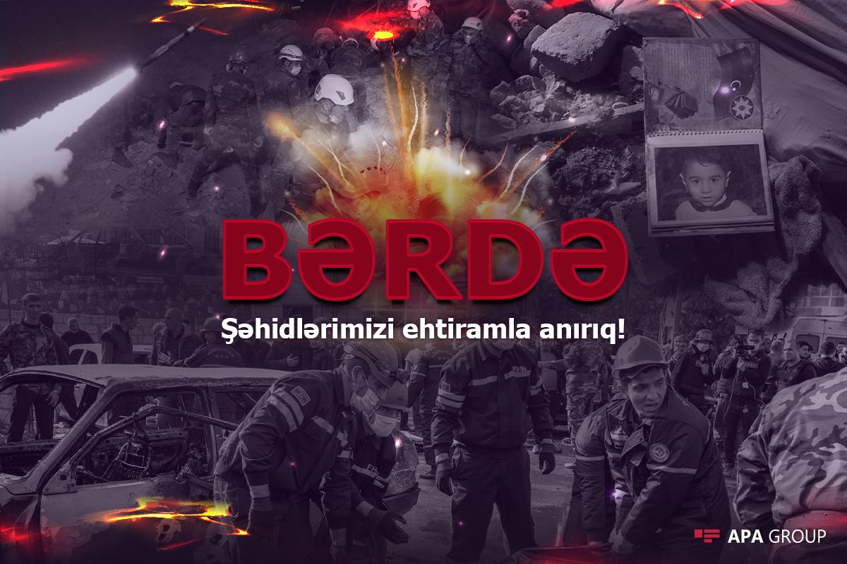 Ermənistanın 1 il əvvəl Bərdəni kasetli bombalardan atəşə tutması nəticəsində 21 nəfər həlak olub, 70-dək insan yaralanıb
