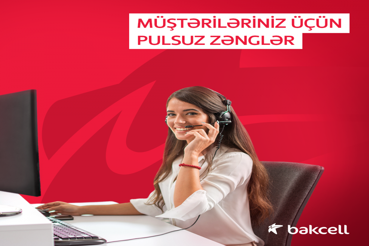 """""""Free call"""" – a new service from Bakcell"""