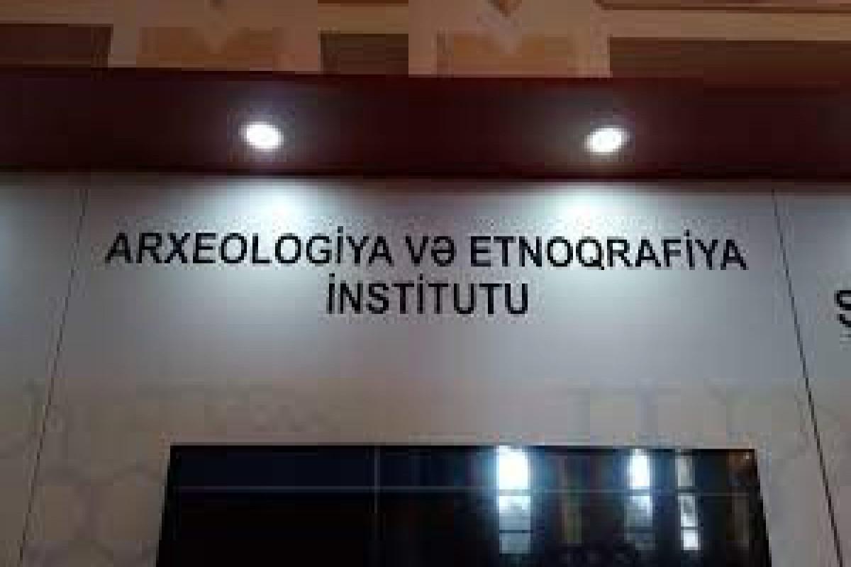 AMEA-nın Arxeologiya və Etnoqrafiya İnstitutunun adı dəyişdirilib